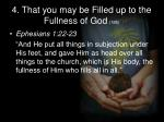 4 that you may be filled up to the fullness of god 19b