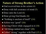 nature of strong brother s action