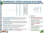 parallelization cellular automaton to be done