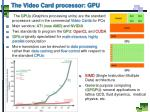 the video card processor gpu