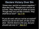 declare victory over sin