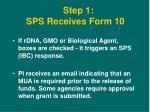 step 1 sps receives form 10