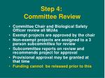 step 4 committee review