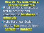 how do you determine a mineral s hardness