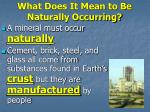what does it mean to be naturally occurring