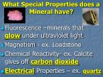what special properties does a mineral have