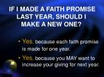 if i made a faith promise last year should i make a new one