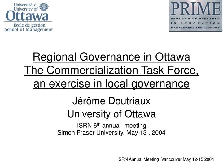regional governance in ottawa the commercialization task force an exercise in local governance n.