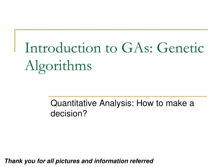 introduction to gas genetic algorithms n.