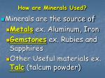 how are minerals used