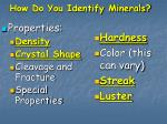 how do you identify minerals