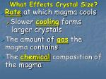 what effects crystal size