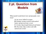 2 pt question from models