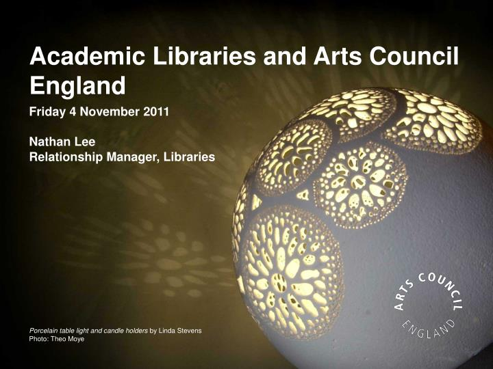 academic libraries and arts council england n.
