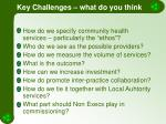 key challenges what do you think