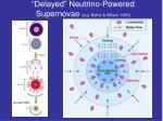 delayed neutrino powered supernovae e g bethe wilson 1985