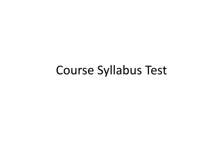 course syllabus test n.