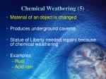 chemical weathering 5