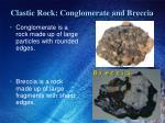 clastic rock conglomerate and breccia