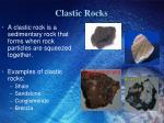 clastic rocks