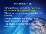 earthquakes 5