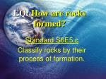 eq how are rocks formed