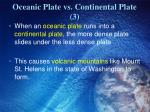 oceanic plate vs continental plate 3