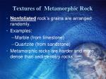 textures of metamorphic rock1