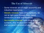 the use of minerals