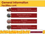 general information facilities cont