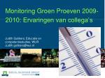 monitoring groen proeven 2009 2010 ervaringen van collega s