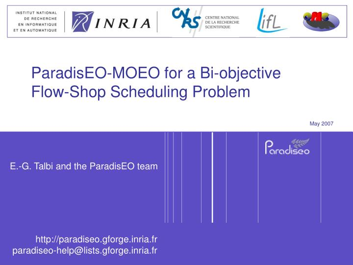 paradiseo moeo for a bi objective flow shop scheduling problem n.