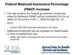 federal medicaid assistance percentage fmap increase