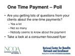 one time payment poll