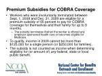 premium subsidies for cobra coverage