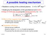 a possible heating mechanism