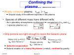 confining the plasma belmont et al 2005