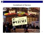 curtailment of service