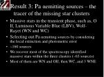 result 3 pa emitting sources the tracer of the missing star clusters
