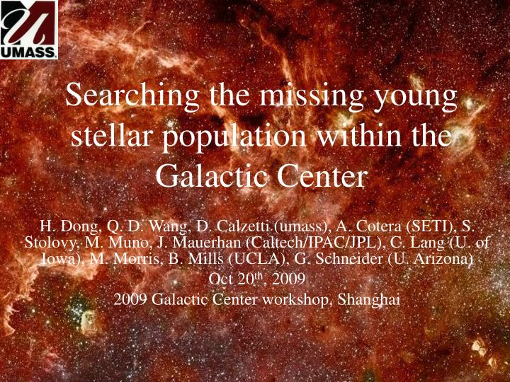 searching the missing young stellar population within the galactic center n.