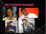 my favorite rapper