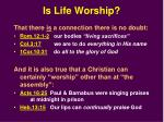 is life worship