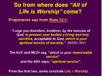 so from where does all of life is worship come