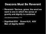 deacons must be reverent