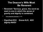 the deacon s wife must be reverent