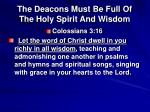 the deacons must be full of the holy spirit and wisdom1