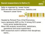 social researchers in defra 1
