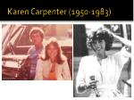 karen carpenter 1950 1983