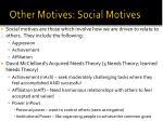other motives social motives