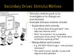 secondary drives stimulus motives